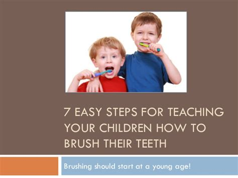 7 Easy Steps for Teaching Your Children How to Brush Their