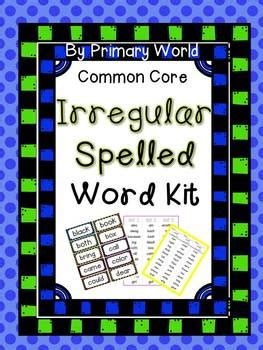 Irregularly Spelled Words Kit Common Core Aligned by