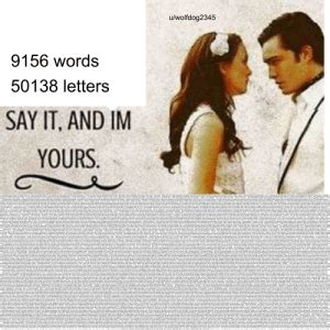 Uwolfdog2345 9156 Words 50138 Letters SAY IT AND IM YOURS