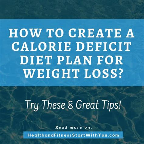 How To Create Calorie Deficit Diet Plan?   Health and