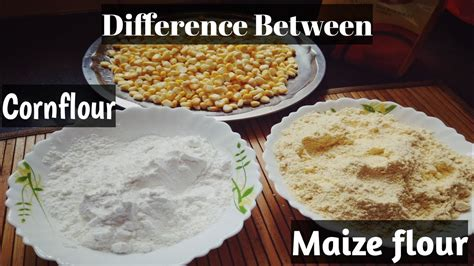 Difference Between Cornstarch Cornflour And Maizeflour In