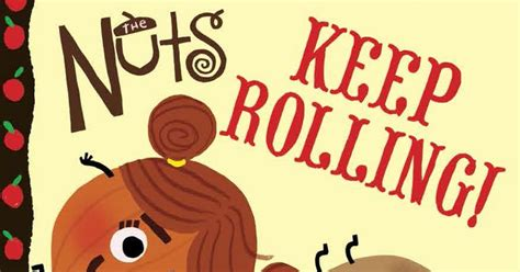 Cartoon-Coloured Glasses: The Nuts: Keep Rolling!