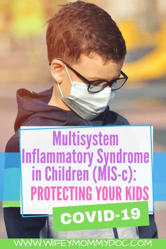 Multisystem Inflammatory Syndrome in Children (MIS-C