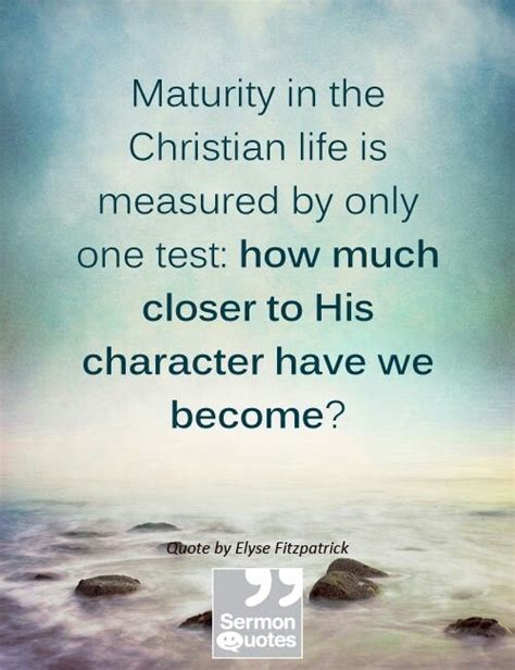 Quotes about Spiritual Maturity (41 quotes)