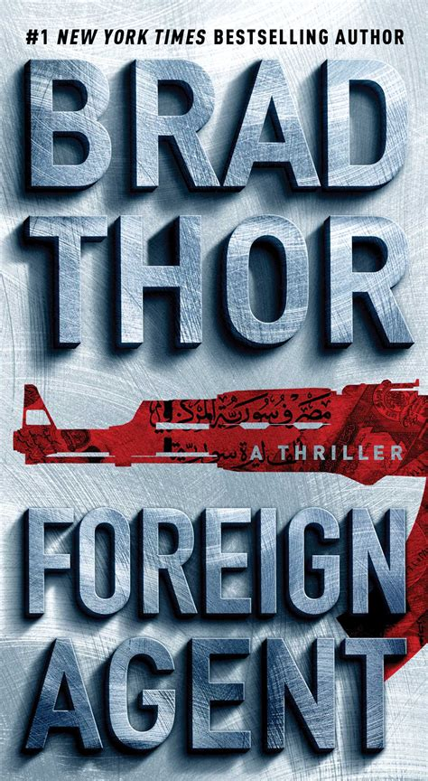 Foreign Agent | Book by Brad Thor | Official Publisher
