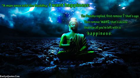 A man once told the Buddha, 'I want happiness' | Popular